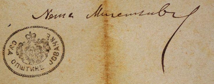 Печат Суда Општине јовачке и оригинални потпис Неше Миленковића Нешице (1886. година)
